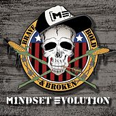 Play & Download Brave, Bold, & Broken by Mindset Evolution | Napster