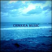 Play & Download Chakra Music by Robert James | Napster