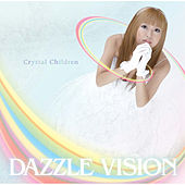 Crystal Children by Dazzle Vision