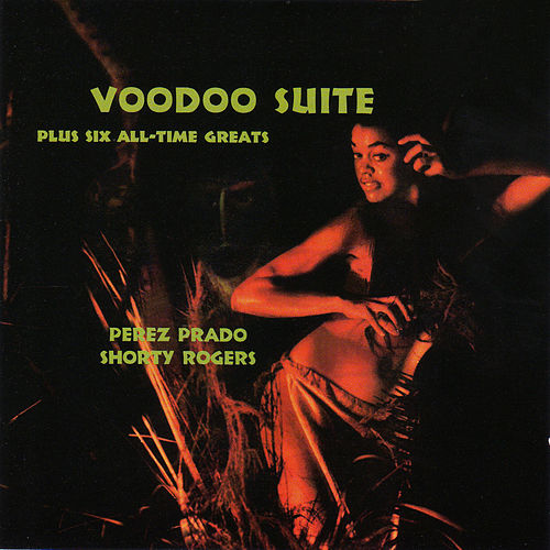 Play & Download Voodoo Suite by Shorty Rogers | Napster