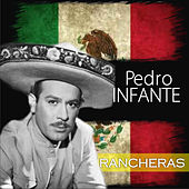 Play & Download Rancheras by Pedro Infante | Napster