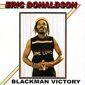Play & Download Blackman Victory by Eric Donaldson | Napster