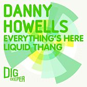Play & Download Everything's Here by Danny Howells | Napster