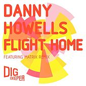 Play & Download Flight Home by Danny Howells | Napster