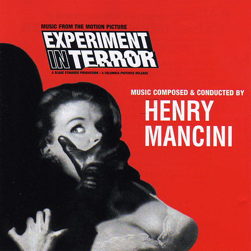 Experiment in Terror (Original Motion Picture Soundtrack) by Henry Mancini
