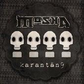 Karantän 9 by MOSKA