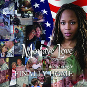 Play & Download Finally Home by Monaye Love | Napster