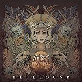 Play & Download Hellbound by Fit For An Autopsy | Napster
