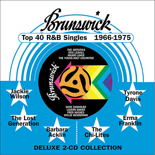 Play & Download Brunswick Top 40 R&B Singles 1966-1975 by Various Artists | Napster