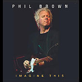 Play & Download Imagine This by Phil Brown | Napster