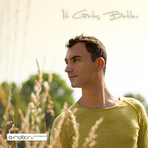 Play & Download It Gets Better by E-motions | Napster