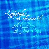Lifestyle Collection Vol 1: A Day At the Spa by Kenneth Preston