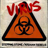(I'm Not Your) Stepping Stone by Virus