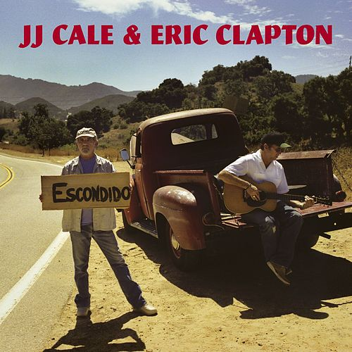 The Road To Escondido by Eric Clapton