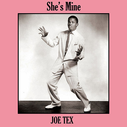 Play & Download She's Mine by Joe Tex | Napster