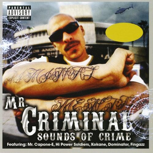 Sounds Of Crime by Mr. Criminal