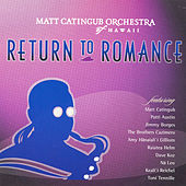 Play & Download Return to Romance by Matt Catingub | Napster
