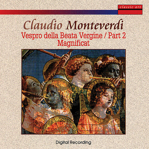 Play & Download Claudio Monteverdi: Vespro D. Beata Vergine - Part 2 Magnificat by Coro Della RTSI / Ensemble Chiaroscuro | Napster