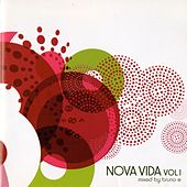Play & Download Nova Vida, Vol. 1 (Mixed by Bruno E) by Various Artists | Napster