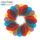 Nublu Sessions by Wax Poetic