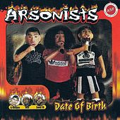 Play & Download Date of Birth by Arsonists | Napster