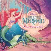 Play & Download The Little Mermaid: Songs from the Sea by Various Artists | Napster