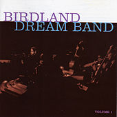 The Birdland Dream Band (with Nick Travis, Herb Geller, Al Cohn, Budd Johnson, Hank Jones & Milt Hinton) by Maynard Ferguson