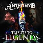 Play & Download Tribute to Legends by Anthony B | Napster