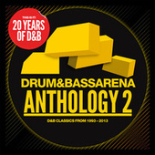 Play & Download Drum & Bass Arena Anthology 2 by Various Artists | Napster