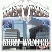 Denver's Most Wanted Vol2 by Various Artists
