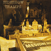 Play & Download Medicine Show by Sideshow Tramps | Napster