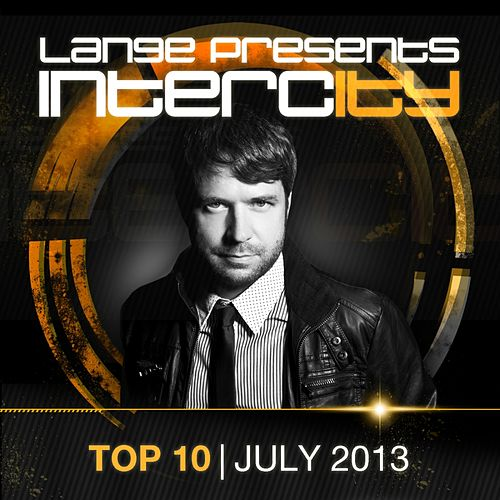 Play & Download Lange pres. Intercity Top 10 July 2013 - EP by Various Artists | Napster