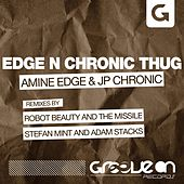Play & Download Edge N Chronic Thug by Amine Edge | Napster
