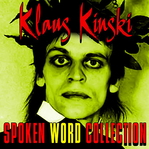 Spoken Word Collection von Klaus Kinski