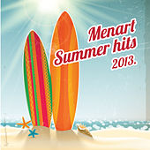 Menart Summer Hits 2013 by Various Artists