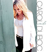 Play & Download Smile by Carol Duboc | Napster