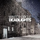 Play & Download Deadlights by Winter Circle | Napster