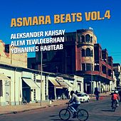 Asmara Beats, Vol. 4 (Eritrean Music) by Various Artists