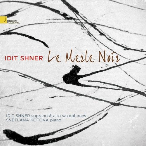 Play & Download Le Merle Noir by Svetlana Kotova | Napster