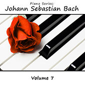 Play & Download Piano Series: Johann Sebastian Bach, Vol. 7 by James Wright Webber | Napster