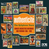 Play & Download Authenticité - The Syliphone Years, Vol. 2 by Various Artists | Napster