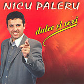 Play & Download Dulce si sexy by Nicu Paleru | Napster
