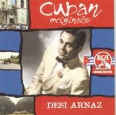 Play & Download Cuban Originals by Desi Arnaz | Napster