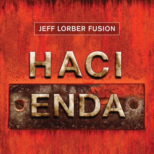 Hacienda by Jeff Lorber