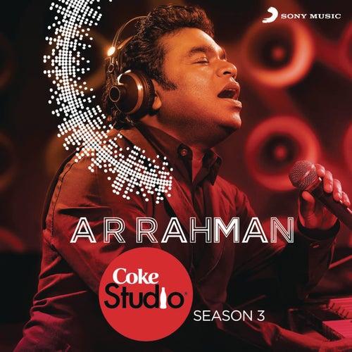 Play & Download Coke Studio India Season 3: Episode 1 by A.R. Rahman | Napster