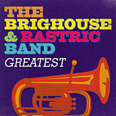 Greatest - The Brighouse & Rastrick Band by The Brighouse