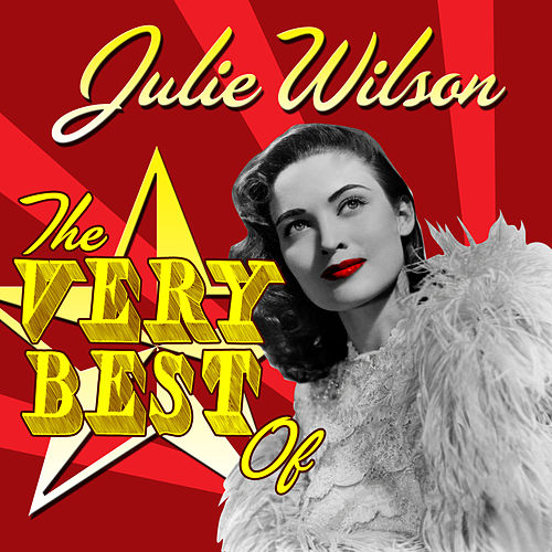The Very Best Of by Julie Wilson