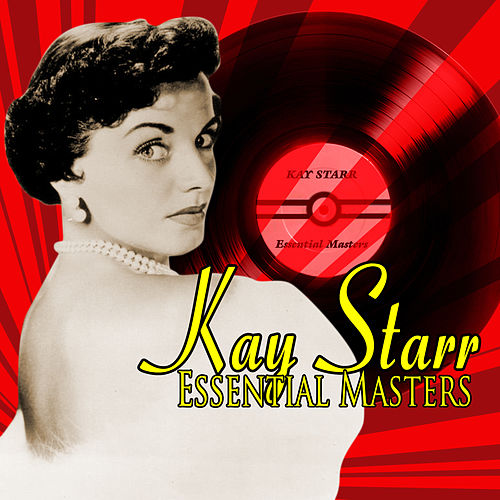 Play & Download Essential Masters by Kay Starr | Napster