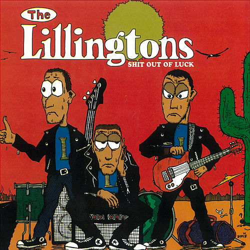 Play & Download Shit out of Luck by The Lillingtons | Napster