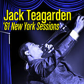 Play & Download '61 New York Sessions by Jack Teagarden | Napster
